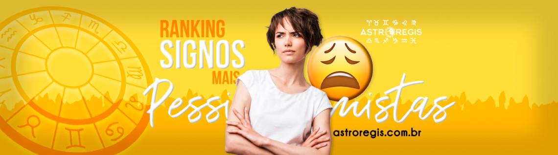 Signos Pessimistas e Otimistas - 30.03.21
